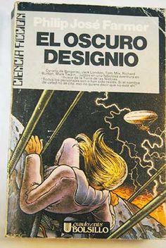 El oscuro designio/Farmer, Philip José