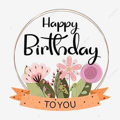 Happy Birthday Logo, Happy Birthday Greetings Friends, Happy Birthday Printable, Happy Birthday Balloon Banner, Happy Birthday Wishes Cards, Birthday Wishes And Images, Happy Birthday Flower, Happy Birthday Pictures, Birthday Cards For Brother