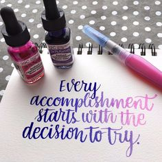 """Every accomplishment starts with the decision to try"" hand lettering. Day 6 of the #letteritfebruary challenge from @jennyhighsmith. -------------- Brush: Pentel Aquash Brush, size small Watercolor: Dr. Ph. Martin's Radiant Water Colors in Tropic Pink (in brush) and Hyacinth Blue (picked up from a palette) Paper: Canson Montval watercolor notebook, cold press, 140 lb --------------- #kwdesign365quotes #drphmartinswatercolor #brushlettering"