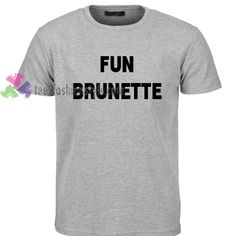 eae6dee2a Fun Brunette Quote Tumblr T shirt gift tees unisex adult cool tee shirts