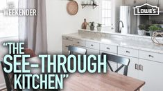 """The Weekender: """"The See-Through Kitchen"""" (Season Episode - Decor Tips 2019 Small Open Plan Kitchens, Open Plan Kitchen Living Room, New Kitchen, Kitchen Ideas, Kitchen Reno, Kitchen Designs, Kitchen Tips, Kitchen Dining, Dining Room"""