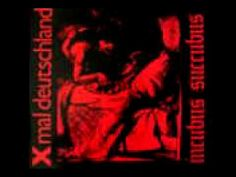 Xmal Deutschland - Incubus Sucubus first single EP - Incubus Sucubus original