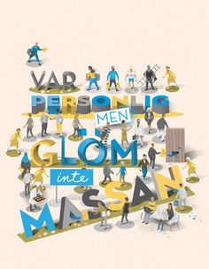 """Nils-Petter was commissioned by Spoon to make the cover illustration for DM-Magasinet #2 2016. A magazine from Postnord about direct marketing. (""""VAR PERSONLIG MEN GLÖM INTE MASSAN"""" means """"BE PERSONAL BUT DO NOT FORGET THE MASS"""" in Swedish.)"""