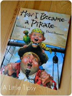 How I Became a Pirate . fun story to start pirate unit Pirate Preschool, Pirate Activities, Pirate Crafts, Book Activities, Pirate Day, Pirate Life, Pirate Theme, Pirate Birthday, Pirate Scavenger Hunts