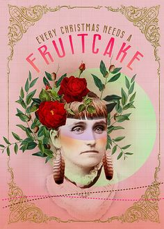 FRUITCAKE by Anahata Katkin / PAPAYA Inc., via Flickr