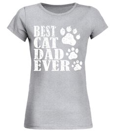 Best Cat Dad Ever Birthday Christmas T-Shirt For Cat Lover
