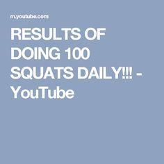 RESULTS OF DOING 100 SQUATS DAILY!!! - YouTube