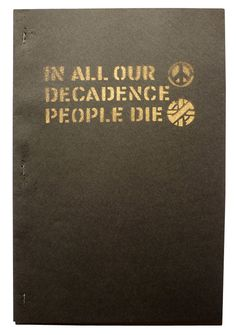In All Our Decadence People Die -anarco-punk Crass fanzines