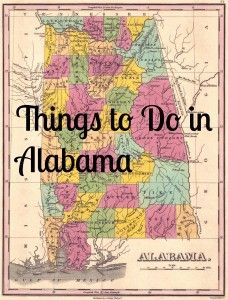 Things to do in Alabama #alabama #vacation #travel