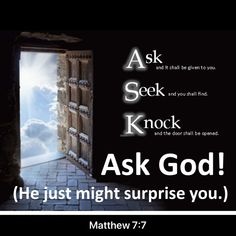 Keep on seeking, and you will find. New Living Translation, Do Everything, Religious Quotes, Knock Knock, Doors, God, Bible Verses, Dios, Scripture Verses