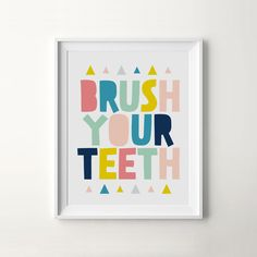 Brush Your Teeth printable for the bathroom from I Love Printable. Pretty visual reminder for kids.
