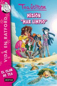 MISION MAR LIMPIO EL CLUB DE TEA STILTON