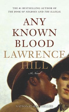 Any Known Blood by Lawrence Hill reached #3 on Toronto Star's Canadian Fiction bestseller list for June 25, 2016!