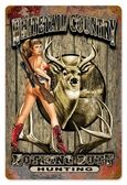 Vintage-Retro Nothing Butt Hunting - Pin-Up Girl Metal Sign -