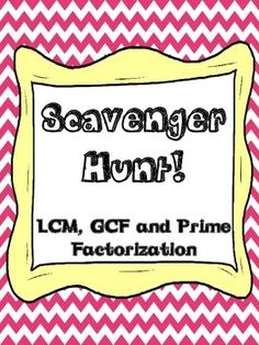 LCM and GCF scavenger hunt! Great activity to review LCM and GCF while getting students moving around the classroom!