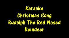 Rudolph the red nosed reindeer karaoke - modern christmas karaoke videos - YouTube