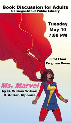 Join us for the May Book Discussion of Ms. Marvel. Tuesday, May 10 at 7 PM. It is a great read!