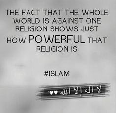 Islam...because it empowers the individual when all the world wants conformity.