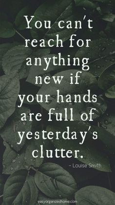 Amazing Decluttering and Minimalist Quotes For A Simpler.- Amazing Decluttering and Minimalist Quotes For A Simpler Life Amazing Decluttering and Minimalist Quotes For A Simpler Life, - Quotable Quotes, Wisdom Quotes, True Quotes, Great Quotes, Motivational Quotes, Inspirational Quotes On Life, Life Is Amazing Quotes, Funny Women Quotes, Unique Quotes