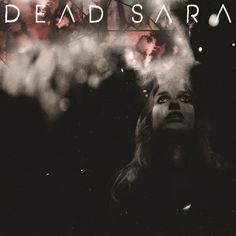 this band - dead sara