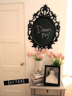 Inspirational quotes ! Paint chalk board paint over a magnet or over a picture frame and hang next to the bathroom mirror with an inspirational quote or a cute message to some one special and this will deffinitely make a difference in your day !