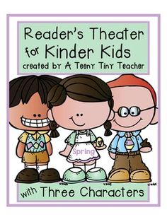 Reader's Theater for Kinder Kids with 3 Characters! {Spring Edition}