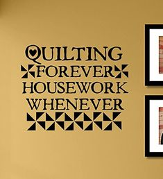 Quilting forever housework whenever Vinyl Wall Art Decal Sticker *** Check this awesome product by going to the link at the image. Buddha Decor, Vinyl Wall Art, Decals, Image Link, Quilting, Marvel, Note, Stickers, Amazon
