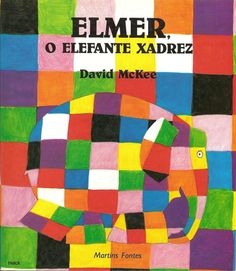This is a read-aloud of the children's book Elmer, written by David McKee. In this story, Elmer the patchwork elephant makes himself gray with berry juice; Good Books, Books To Read, My Books, Elmer The Elephants, Album Jeunesse, Children's Picture Books, Character Education, Children's Literature, Art Lesson Plans