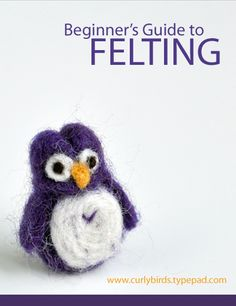 Beginner's Guide to Felting a new series on Curly Birds - I will be following along. Going to order some roving