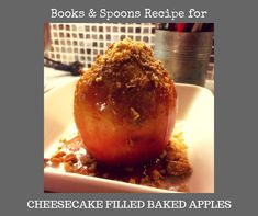 6 large, hard, sour apples 1 container oz) of cream cheese 2 Tbsp sugar 1 tsp of corn starch (Maizena) vanilla cinnamon 1 egg 1 / of pecan nuts, chopped approx. Pecan Nuts, Baked Apples, Corn Starch, Cheesecake Recipes, Spoons, Caramel, Food, Salt Water Taffy, Toffee