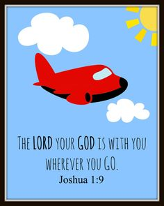 Instant Download Joshua 1:9 The Lord is with You Wherever You Go Printable Wall Art. Perfect for boy's room or nursery. Personalized option available.