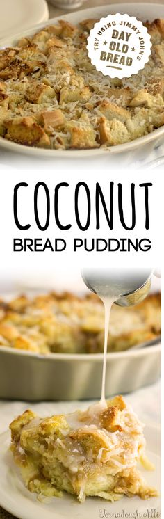 Try making Coconut Cream Bread Pudding! Try Try making with Jimmy John's Day Old French bread sold in shops for around 50 cents