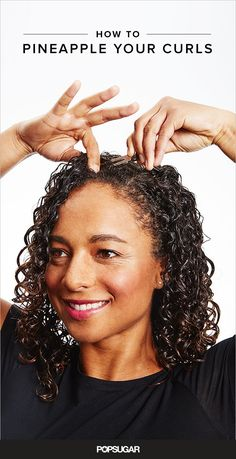 We've put together a comprehensive guide that explains everything from applying conditioner to pineappling (which is an overnight curly girl trick). Get ready to achieve the best hair of your life — no hot tools required.