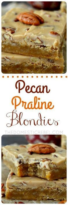 Selecting The Suitable Cheeses To Go Together With Your Oregon Wine These Pecan Praline Blondies Are A Wonderfully Easy And Decadent Recipe Made In One Pot Both The Frosting And The Blondies, They're Sweet, Crunchy, Gooey, Chewy And Utterly Delicious. Pecan Desserts, Brownie Desserts, Pecan Recipes, Brownie Recipes, Just Desserts, Sweet Recipes, Cookie Recipes, Delicious Desserts, Dessert Recipes