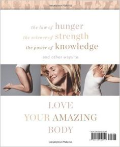 The Body Book: The Law of Hunger, the Science of Strength, and Other Ways to Love Your Amazing Body: Cameron Diaz