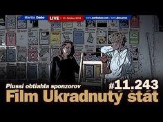 Live: Film Ukradnutý štát a defraudantka Zuzana Piussi - ako obtiahla sponzorov #11.242 - YouTube Megalodon, Live, Youtube, Youtubers