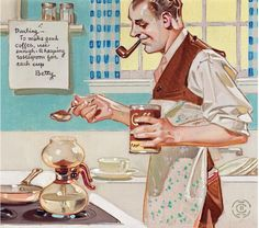 "JC Leyendecker, ""To Make Good Coffee..."" likely advertising art, no other info"