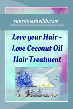 Love your Hair - Love Coconut Oil Hair Treatment. With the sunshine, chemicals, heating tools and pollutants that our hair is subjected to regularly, it really does deserve some very special treatment!! #coconut #coconutoil #coconutoilhairtreatment #coconutmilk #coconutwater #rawcoconut #healthbenefitsofcoconut