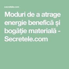 Moduri de a atrage energie benefică şi bogăţie materială - Secretele.com Feng Shui, Good To Know, Relax, Math, Tips, Noroc, Romania, Zen, Yoga