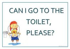 """Poster """"Can I go to the toilet?"""""""