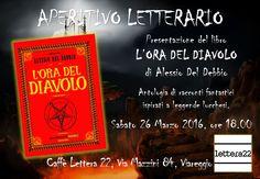 """Aperitivo Letterario a Viareggio presso il Caffè Lettera 22, per la presentazione di """"L'ora del diavolo"""", antologia di racconti fantastici ispirati a tradizioni lucchesi."""