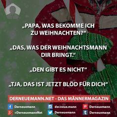 Papa ... #derneuemann #humor #lustig #spaß #weihnachten #sprüche