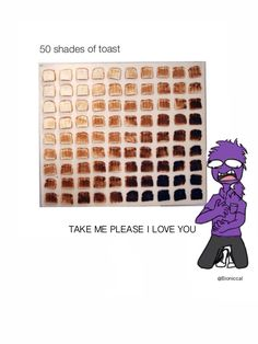 someone actually did it! wt******   XD 50 shades of toast with Vincent (Purple Guy) from Five Nights at Freddy's