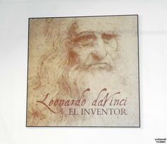 Exhibition about the inventions of Leonardo da Vinci The Inventors, Cartography, Botany, Geology, Astronomy, Inventions, Tourism, Literature, Website
