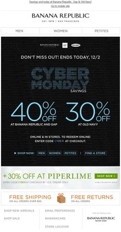 Loud and clear message about the discount with a black background by Banana Republic makes it impossible for the readers to miss. Get more inspirations here http://bit.ly/1my1bEv