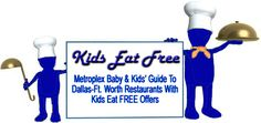 MBKs Metroplex Kids Eat Free Guide, gives restaurants, days, addresses, and times & details of offers, as well as links to the restaurants