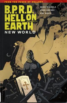 B.P.R.D. Hell On Earth: New World by Mike Mignola and John Arcudi (Dark Horse Comics)