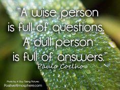 ~ Paulo Coelho