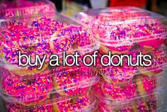 The Teen Bucket List (Done and done.) Ever walked out of Krispy Creme at 6 am with 3 dozen? Cause I have!
