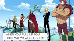 WHEN YOU PULL UP TO A FIGHT WIT YO WHOLE SQUAD